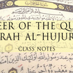 Adult Learning Classes – Season 1 – Surah al-Hujurat Commentary