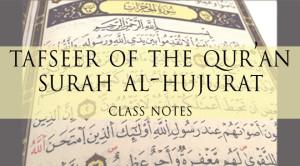 Adult Learning Classes – Season 1 – Surah al-Hujurat Commentary