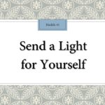 Send a Light for Yourself!